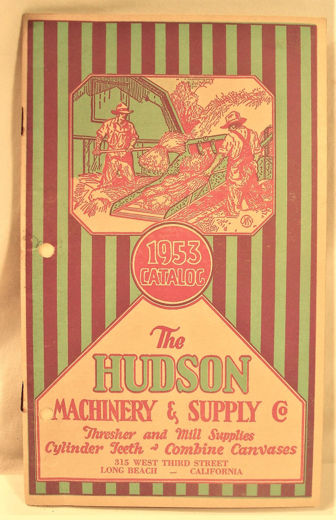 Vintage 1953 The Hudson Machinery & Supply Co Catalog Thrasher And Mill Supplies