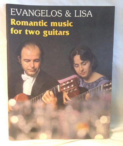 Evangelos and Lisa Romantic Music for Two Guitars Sheet Music Book 1982 EUC