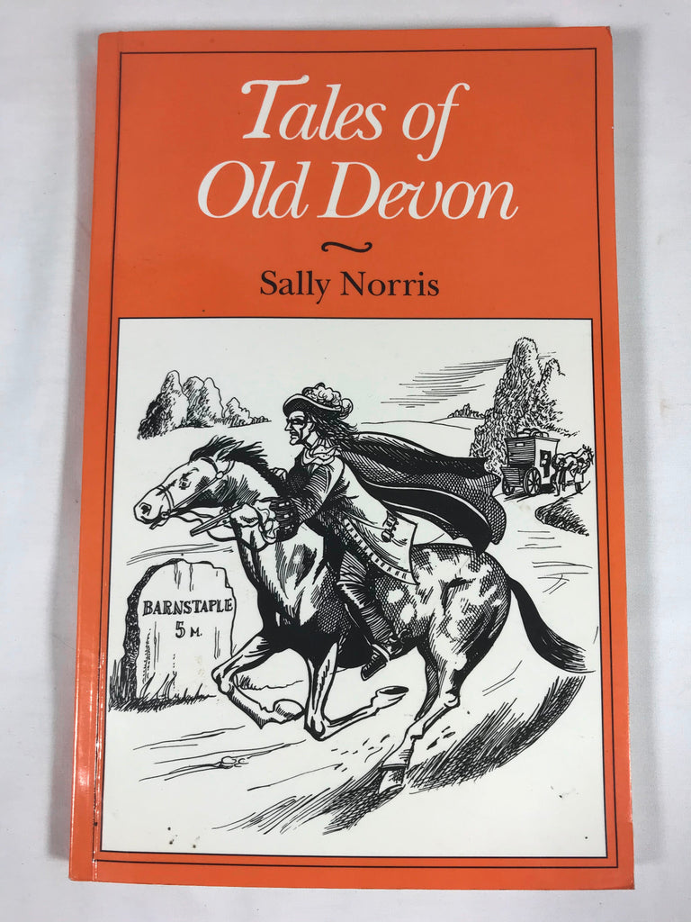 Tales of Old Devon Sally Norris (County Tales Series) 1991 Softcover