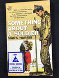 Something About a Soldier Mark Harris PB Signet S1659 US Army Special Services