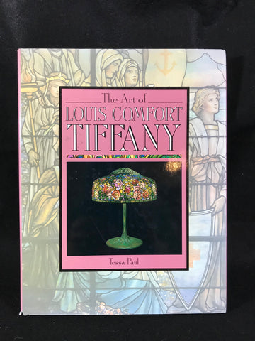 The Art of Louis Comfort Tiffany by Tessa Paul HB DJ 1987 Cresent Books London