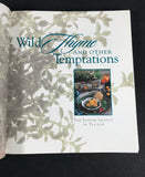 Wild Thyme and Other Temptations Cookbook The Junior League of Tucson HB DJ VG