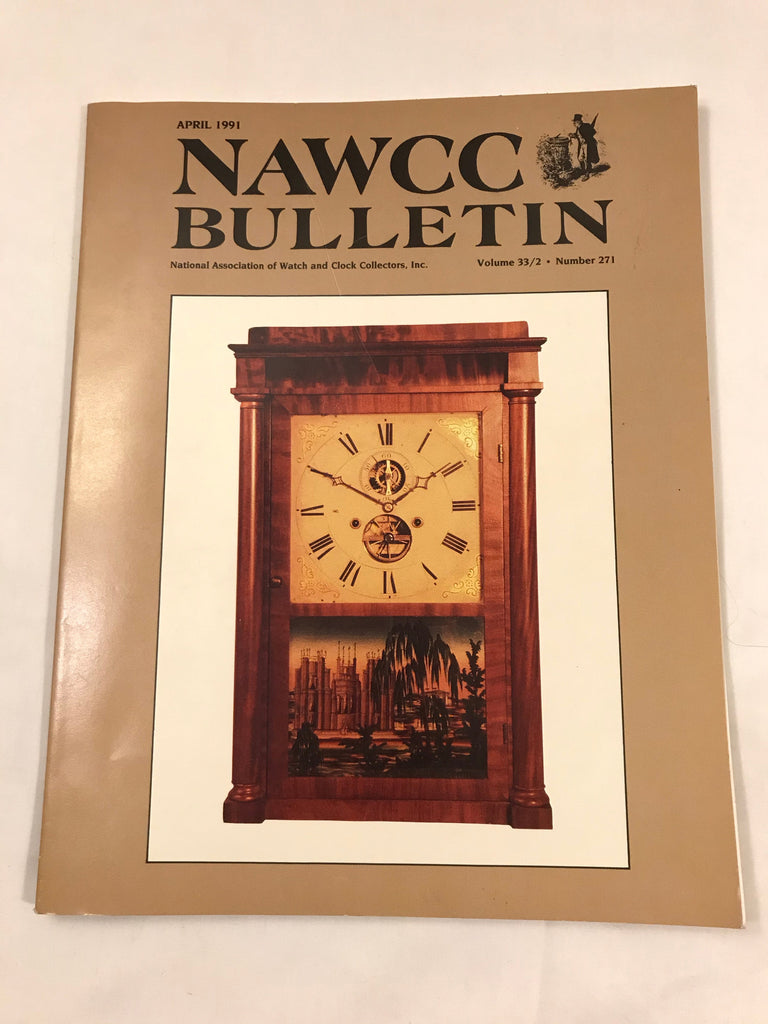 NAWCC Bulletin #271 April 1991 Phineas Davis Yankee Clock Horological Lit V 33 - Cabin Fever Purveyors
