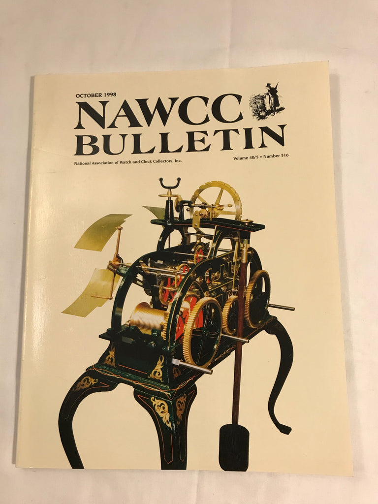 NAWCC Bulletin #316 October 1998 Elgin Horological Ephemera National Watch V 40 - Cabin Fever Purveyors