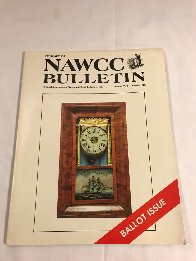 NAWCC Bulletin #270 February 1991 Necrology Atmos Clock Noble Jerome V 33 - Cabin Fever Purveyors