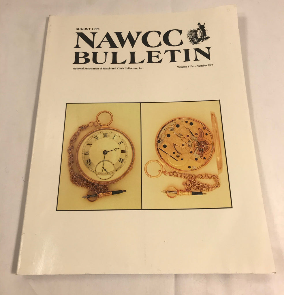 NAWCC Bulletin #297 August 1995 V 37 Wagon Springs Clark Tourbillons Auto-wind - Cabin Fever Purveyors