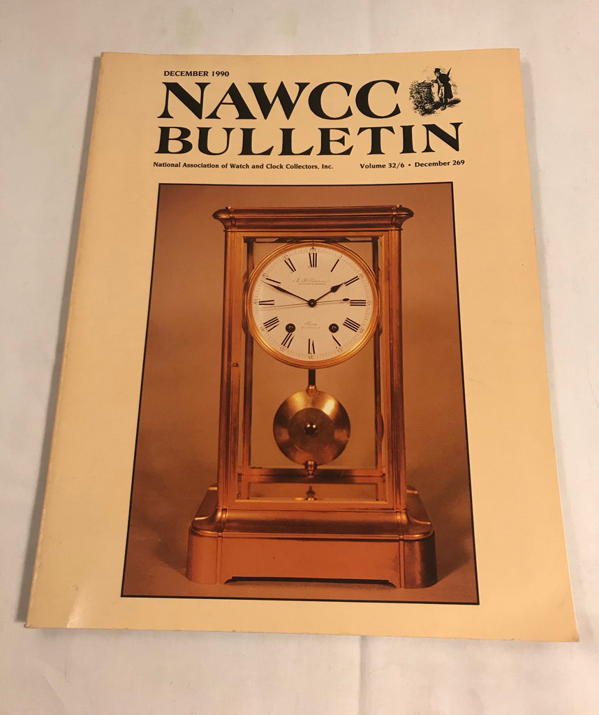 NAWCC Bulletin #269 December 1990 Charles Fogg Richard Sears Aurora Watch V 32 - Cabin Fever Purveyors