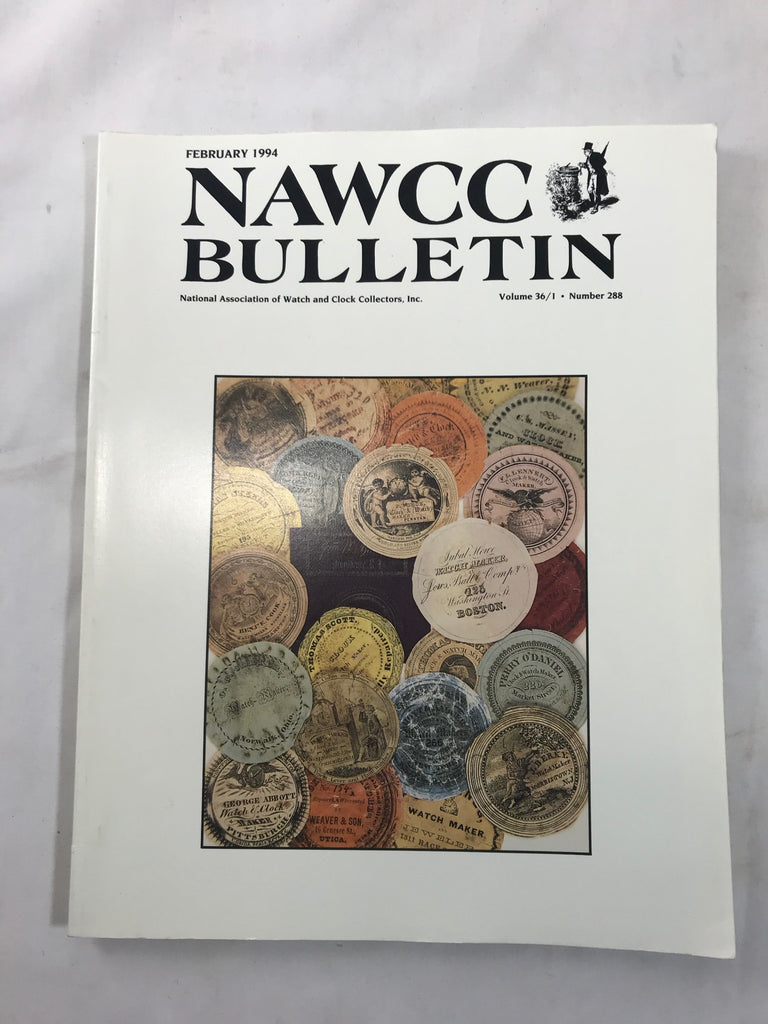 NAWCC Bulletin #288 February 1994 V 36 Mid-western Watchmakers Mainsprings Clock - Cabin Fever Purveyors