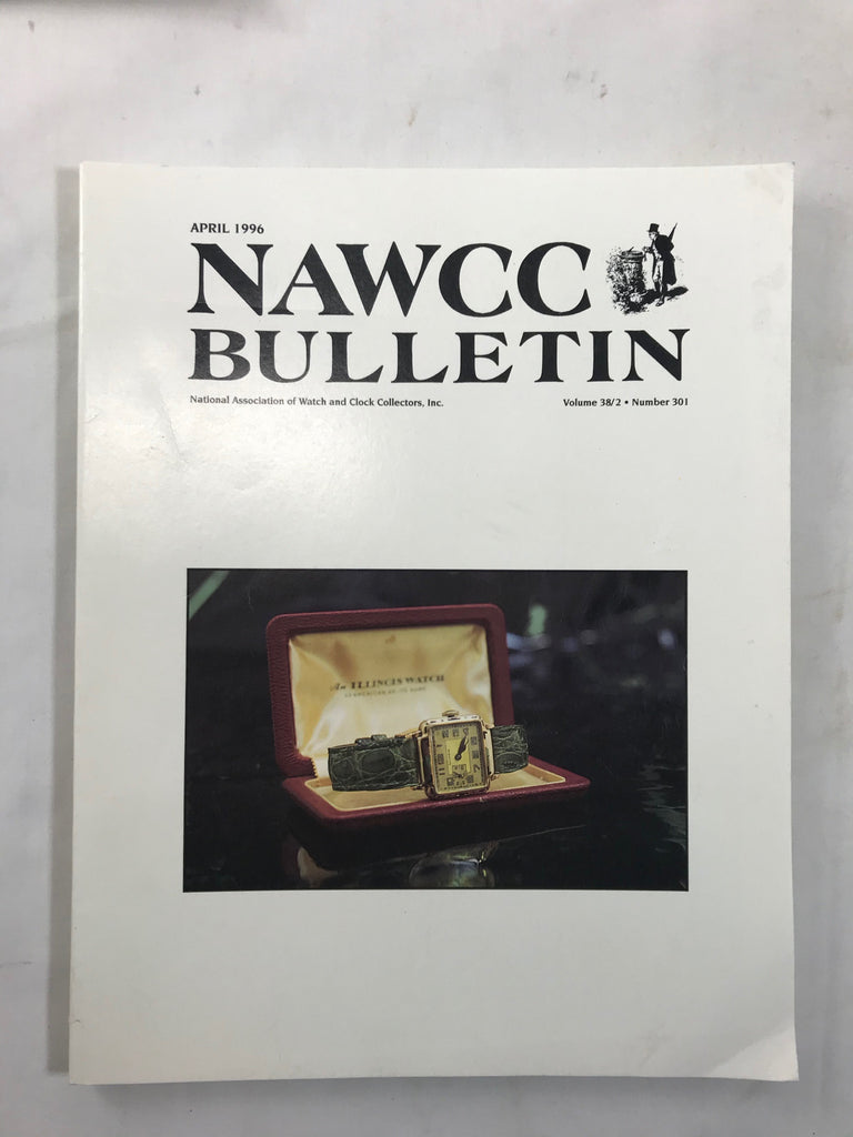 NAWCC Bulletin #301 April 1996 V 38 JJ Elliott Illinois Wristwatch Friction - Cabin Fever Purveyors