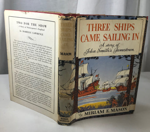 Three Ships Came Sailing In by Miriam E Mason 1950 Stated 1st HB DJ