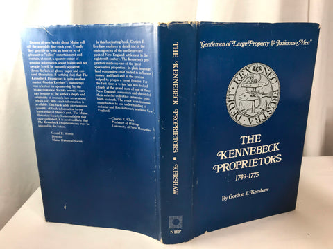The Kennebeck Proprietors 1749 - 1775 Kershaw Signed 1975 HB DJ 1st Edition - Cabin Fever Purveyors