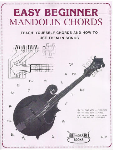 Easy Beginner Mandolin Chords: Teach Yourself Chords and How to Use Them in Songs