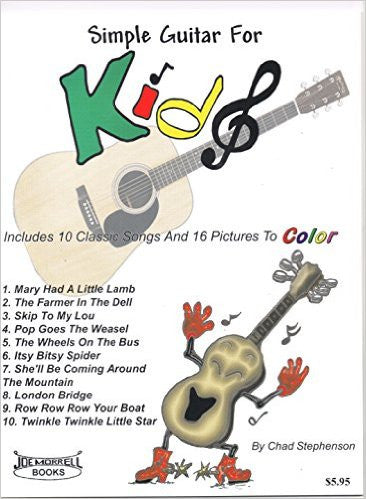 Simple Guitar For Kids Instructional Book And Guitar Song Book For