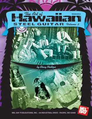 The Art of Hawaiian Steel Guitar, Volume 2
