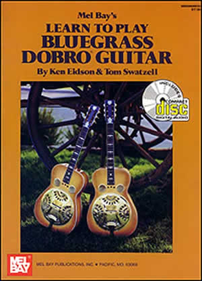 Learn to Play Bluegrass Dobro Guitar (Book/Online Audio)