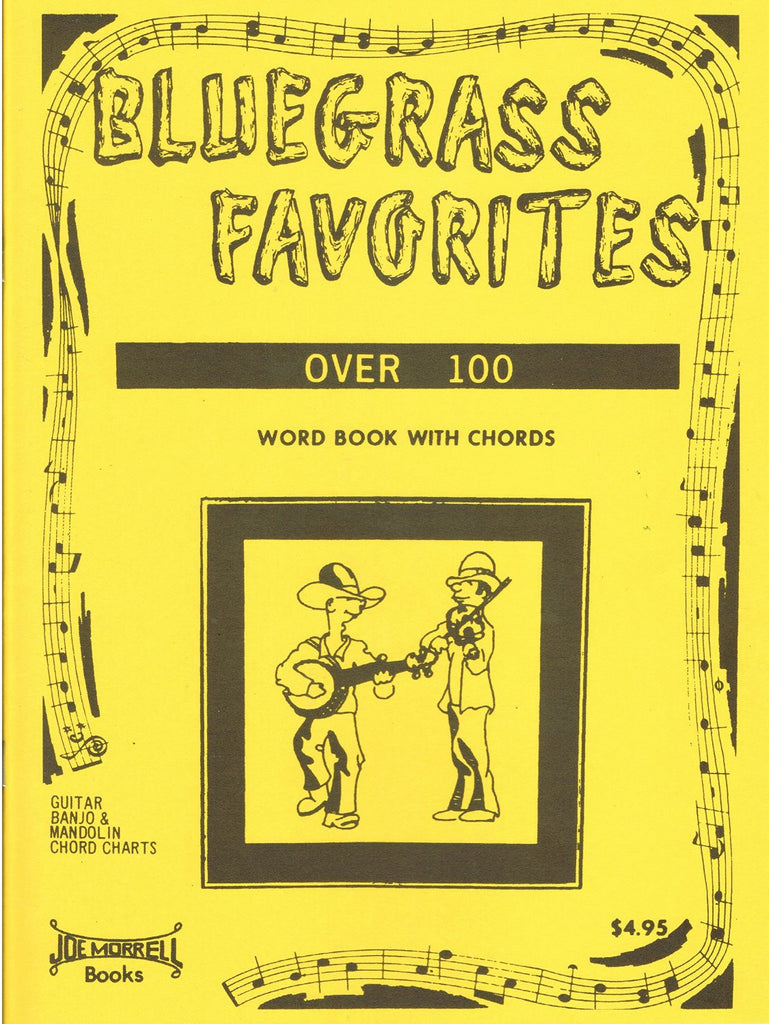 Bluegrass Favorites Song Book Vol 1 w/ Chord Charts for Guitar, Banjo, and Mando