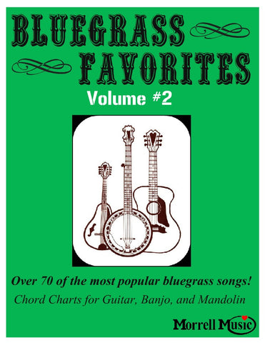 Bluegrass Favorites Song Book Vol 2 w/ Chord Charts for Guitar, Banjo, and Mando