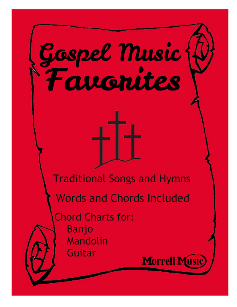 Gospel Music Favorites Traditional Songbook and Chords For Banjo,Mandolin,Guitar