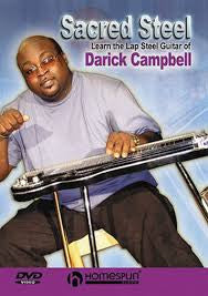 Sacred Steel - Learn the Lap Steel Guitar Darick Campbell