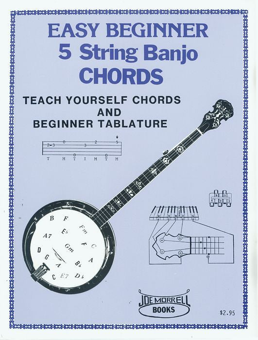 Easy Beginner 5 String Banjo Chords Instruction Book: Teach Yourself Banjo