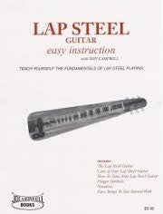 Lap Steel Guitar Instruction Book: A Beginner's Guide to Playing Lap Steel Guitar