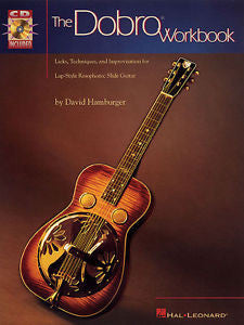 The Dobro Workbook - Resonator Guitar Instructional Book + CD Set