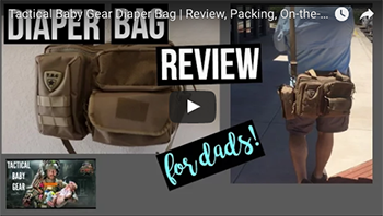 You, Me, and Baby Makes 3 | Tactical Baby Gear Diaper Bag Review