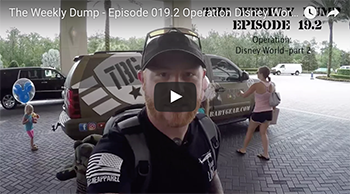 The Weekly Dump | Operation Disney World Continues Ep. 019.2