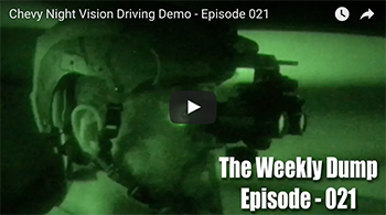 The Weekly Dump | Chevy Night Vision Driving Demo Ep. 021