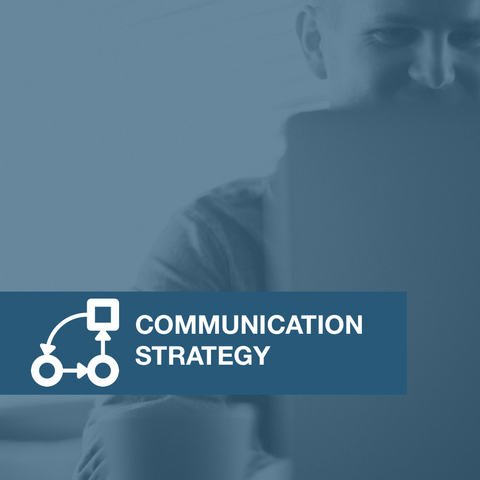 Creating a Communication Strategy