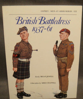 Men-At-Arms Series 112 British Battledress 1937-61
