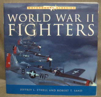 Motorbooks Classics: World War II Fighters
