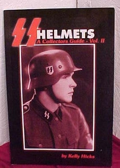 SS Helmets – A Collector's Guide, Volume Two