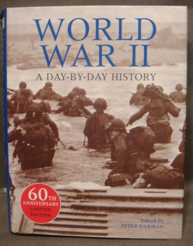 World War II: A Day-By-Day History