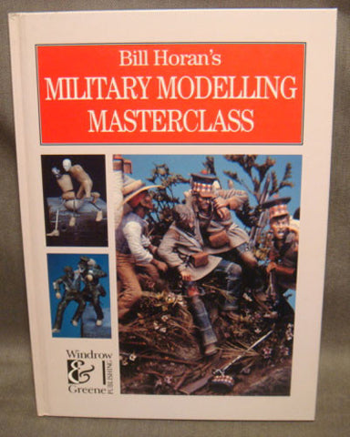 Bill Horan's Military Modeling Masterclass