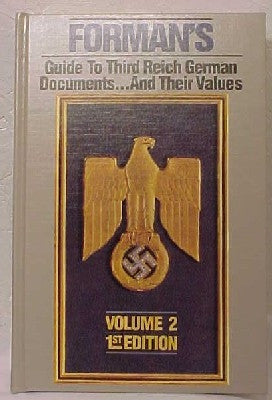 Forman's Guide to Third Reich German Documents and Their Values