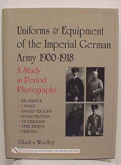 Uniforms and Equipment of the Imperial Army 1900-1918