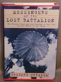 Messengers of the Lost Battalion