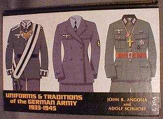 Uniforms and Traditions of the German Army, Volume Two