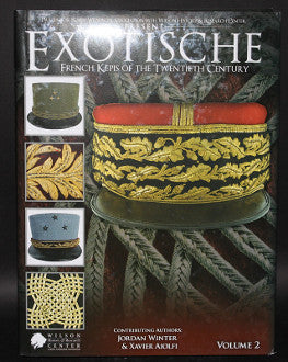 Exotische: French Kepis of the Twentieth Century