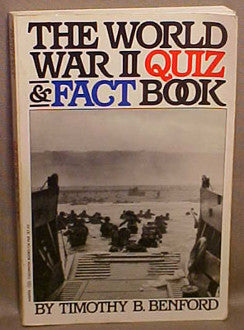 The World War II Quiz and Fact Book