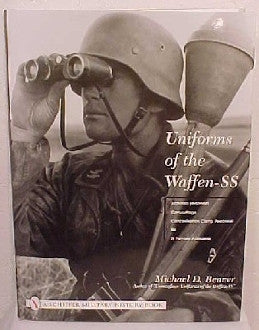 Uniforms of the Waffen-SS, Volume Three