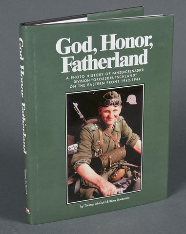 God, Honor, Fatherland  A photo history of Panzergrenadier Division