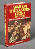 War on the Eastern Front 1941-1945 The German Soldier in Russia