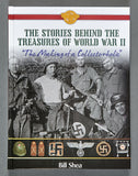 "THE STORIES BEHIND THE TREASURES OF WORLD WAR II ""The Making of a Collectorholic"" - INTERNATIONAL BUYERS"