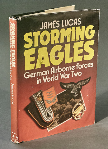Storming Eagles German Airborne Forces in World War Two