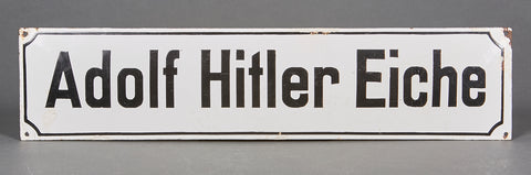 Adolf Hitler Eiche Porcelain Sign