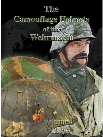 The Camouflage Helmets of the Wehrmacht-Volume 1