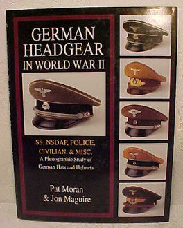 German Headgear in World War II- Volume Two