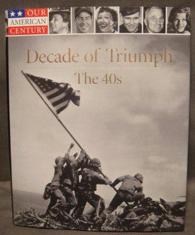 Time Life Books: Our American Century Decade of Triumph